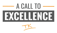 A Call to Excellence